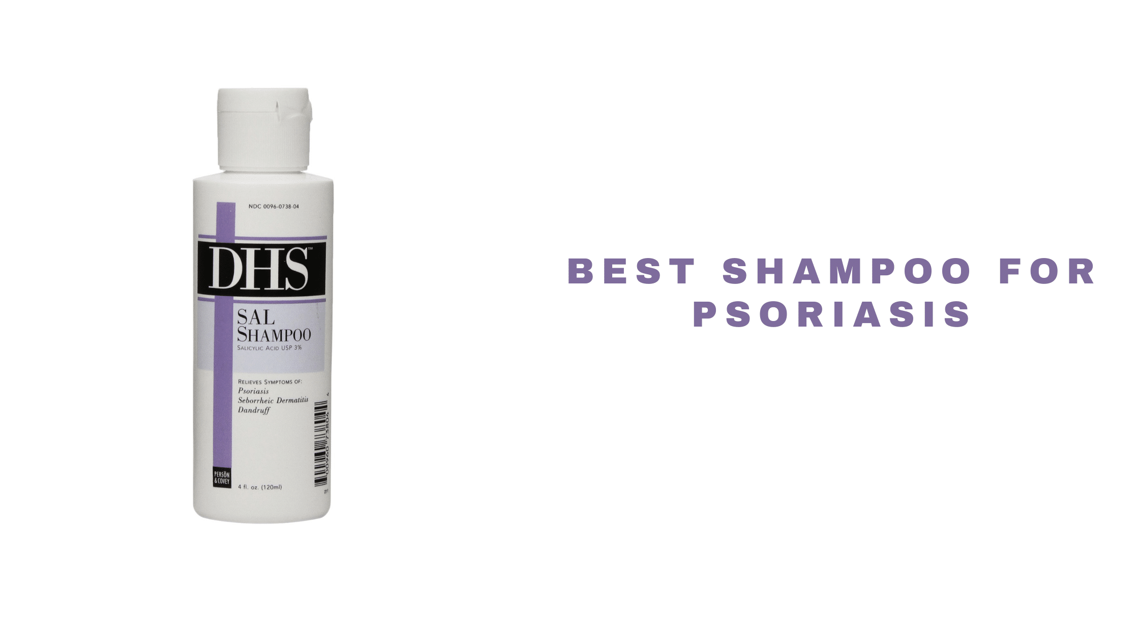 Best Shampoo For Psoriasis 2021