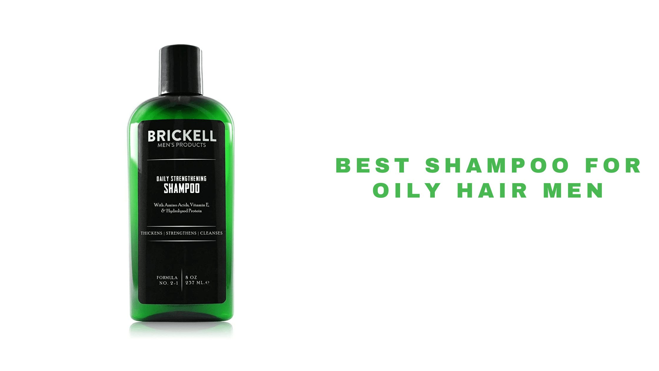 16 Best Shampoo For Oily Hair For Men 2021   Leaves Greasy Hair Squeaky Clean
