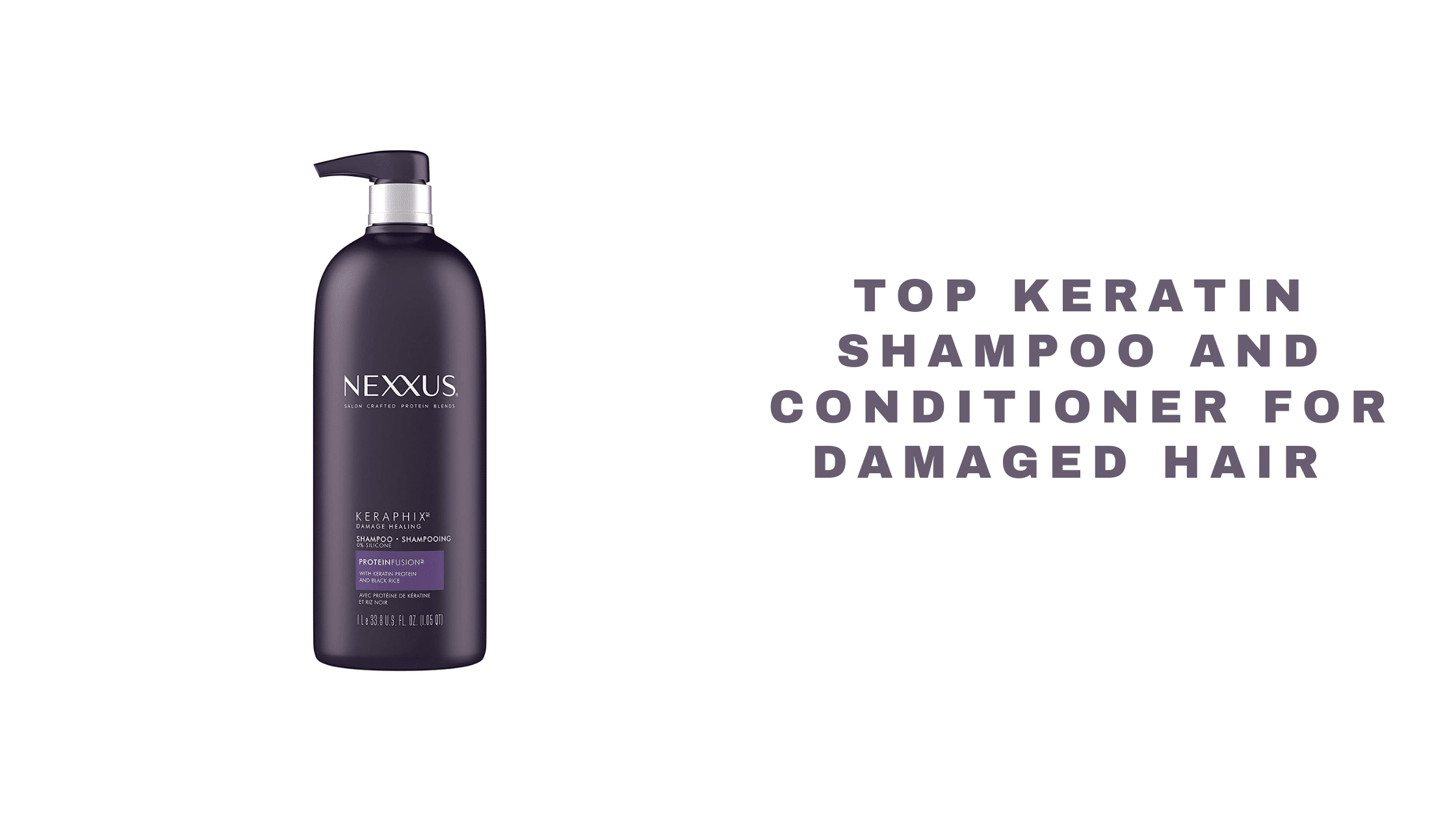 Top Keratin Shampoo and Conditioner For Damaged Hair 2021