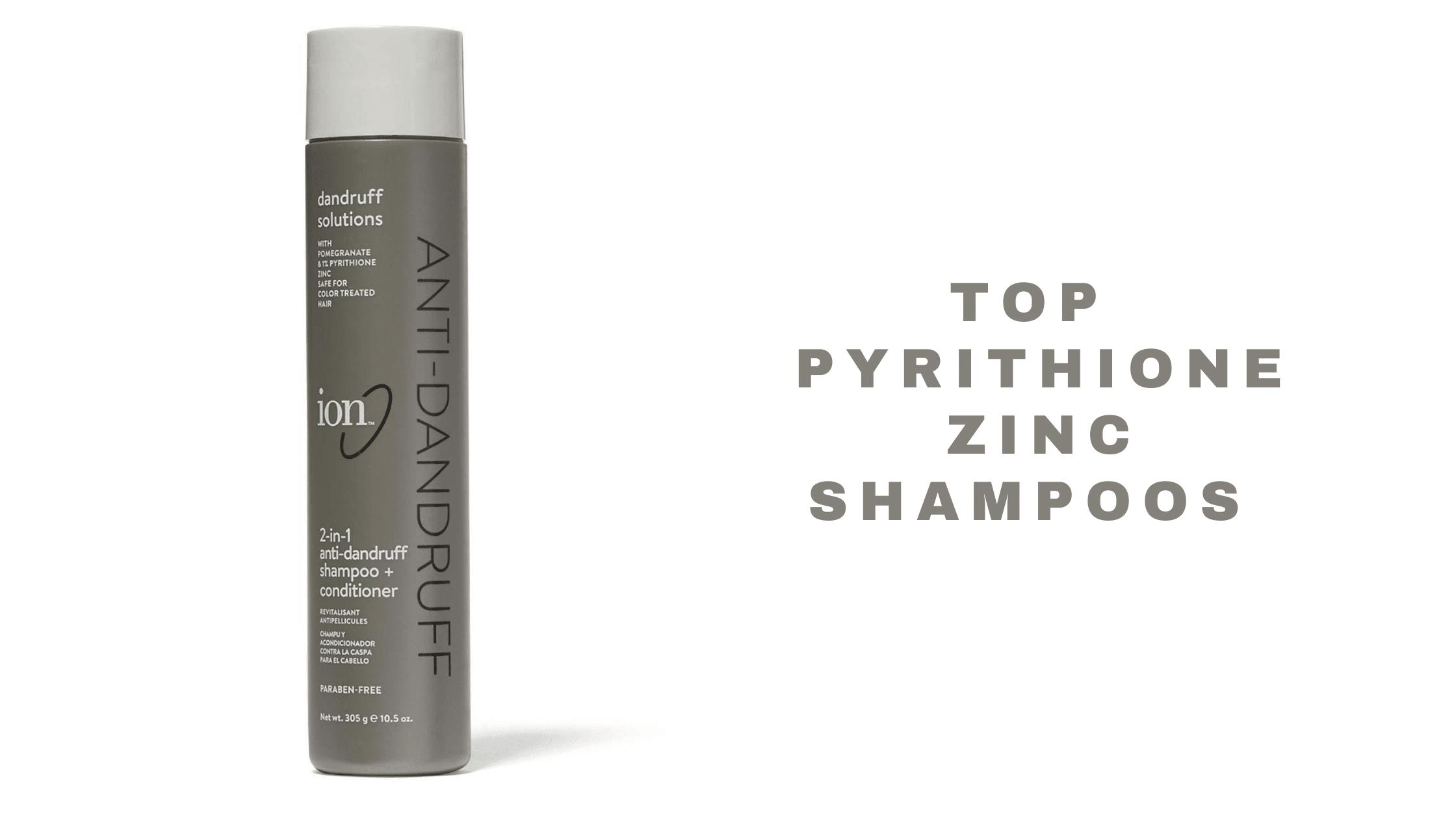 Top Pyrithione Zinc Shampoos 2021