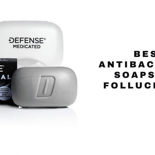 top antibacterial follucilitis soaps