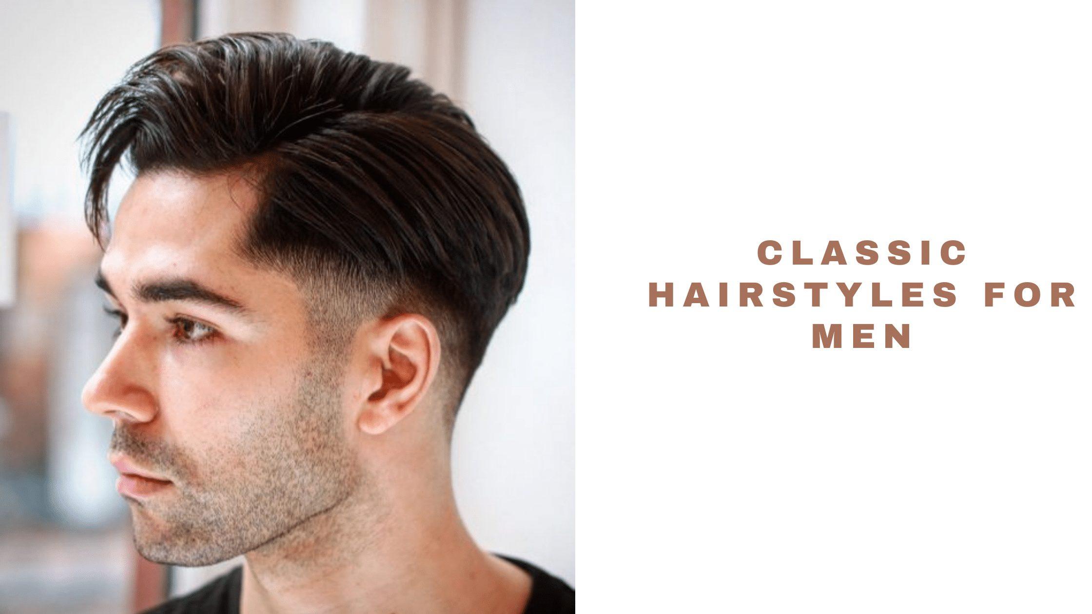 30 Classic Men's Hairstyles 2021