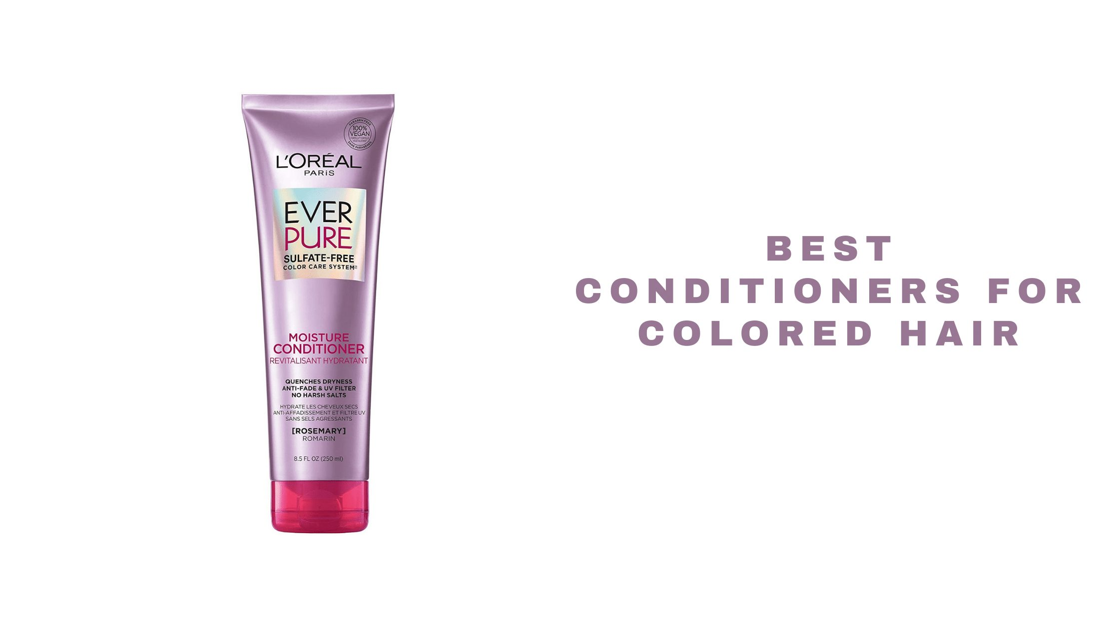 Best Conditioners For Colour-Treated Hair 2021