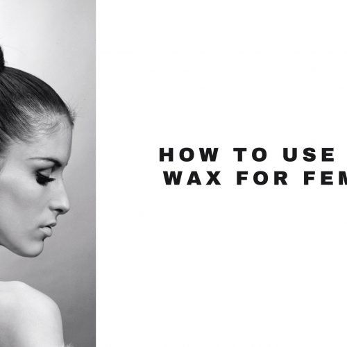 best hair wax for women