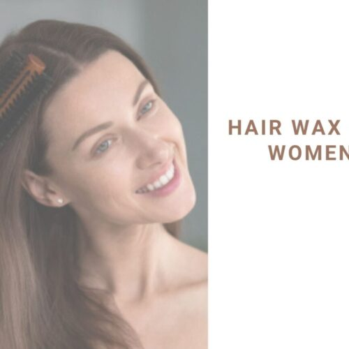 best hair wax for women