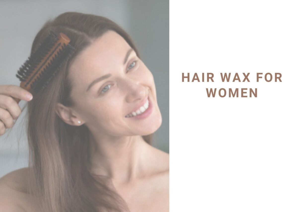 10 Best Hair Wax For Women In 2021