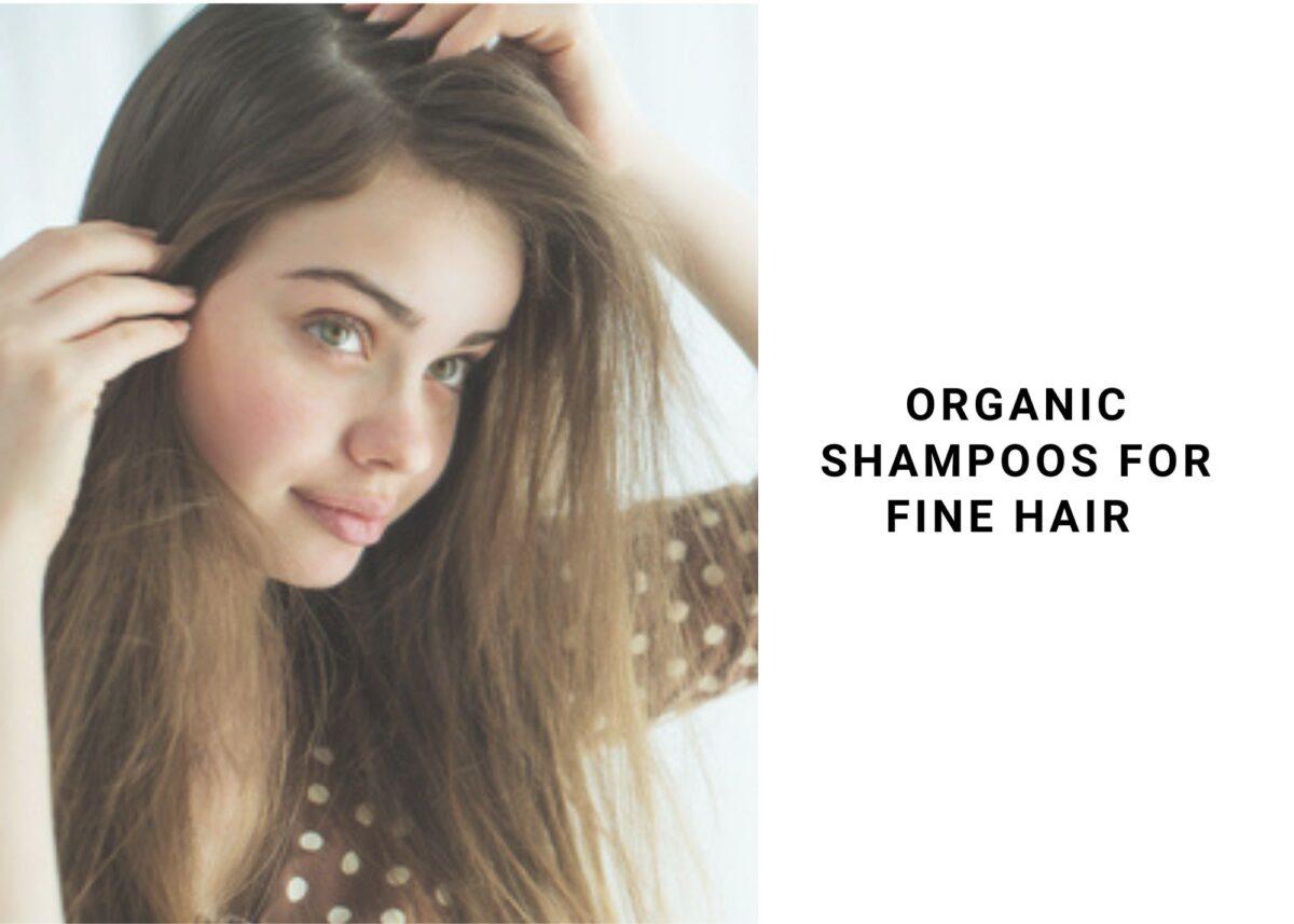 8 Best Organic Shampoo For Fine Hair 2021