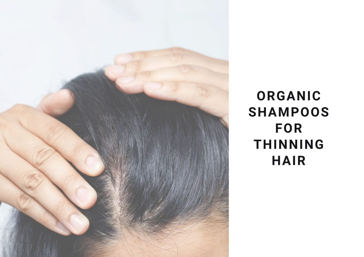 best organic shampoos for thinning hair