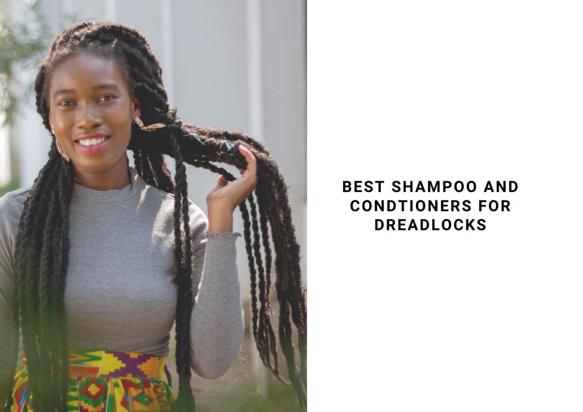 10 Best Shampoo And Conditioner For Dreadlocks In 2021