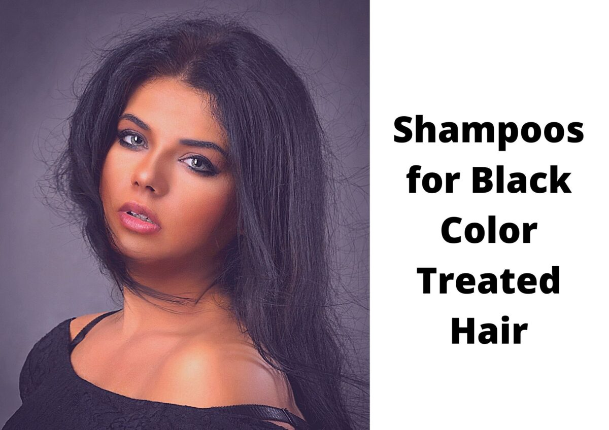 6 Best Shampoo For Black Colored Hair In 2021