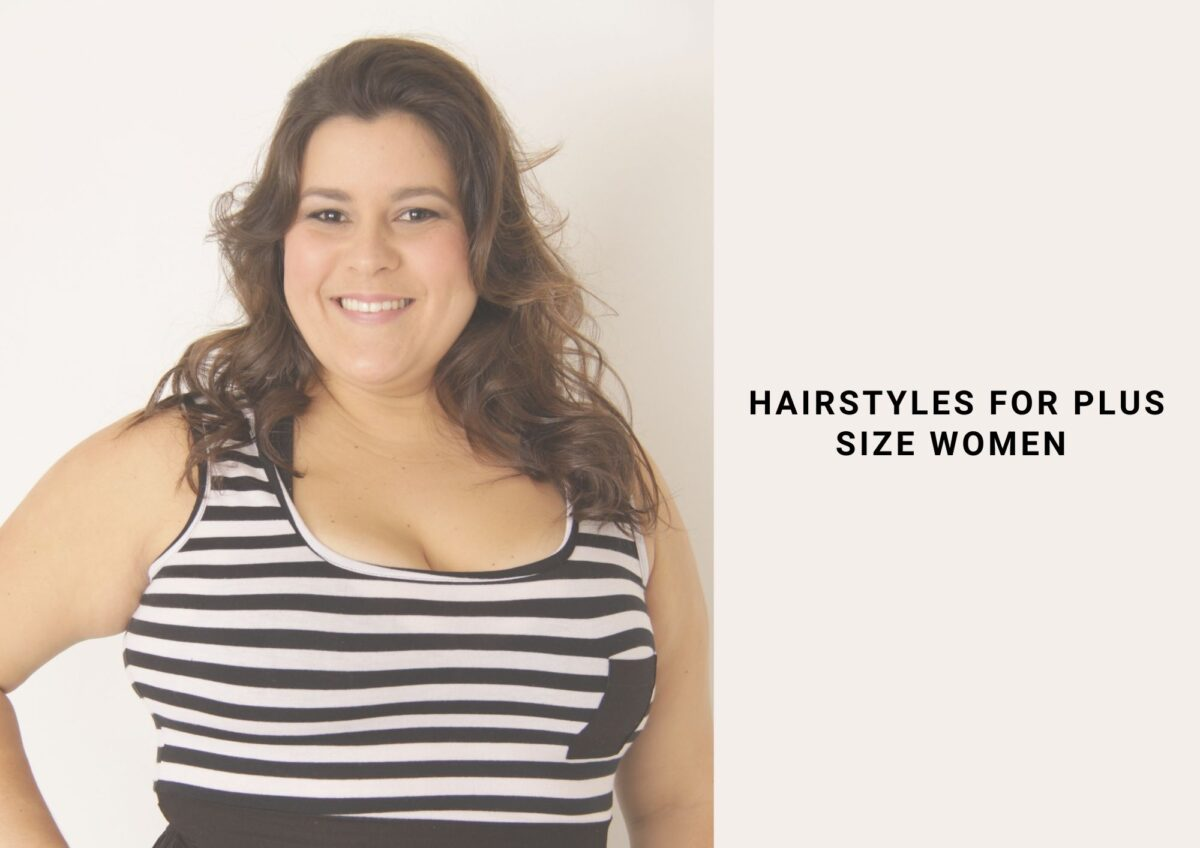 30 Hairstyles For Plus Size Women In 2021 That Look Stunning On Full Round Faces