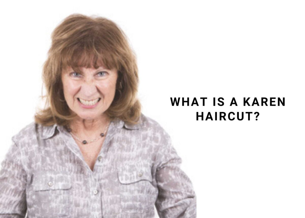 What Is A Karen Haircut? 7 Hairstyles To Avoid Looking Like A Karen