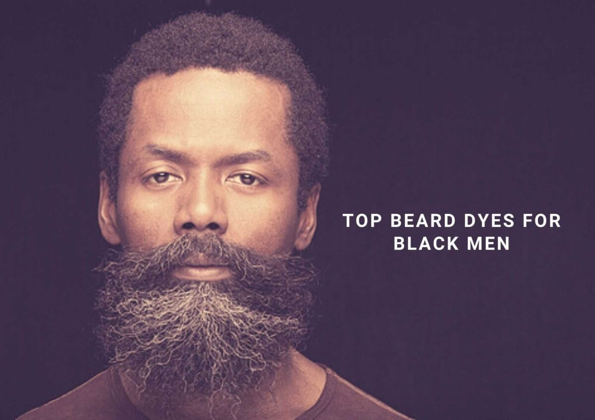 7 Best Beard Dye For Black Men In 2021