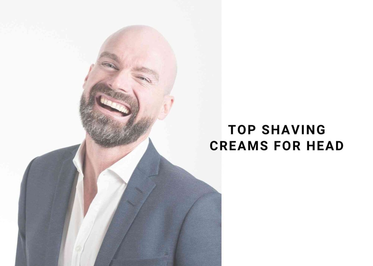 5 Best Shaving Cream For Head 2021 | For A Super Smooth Shave