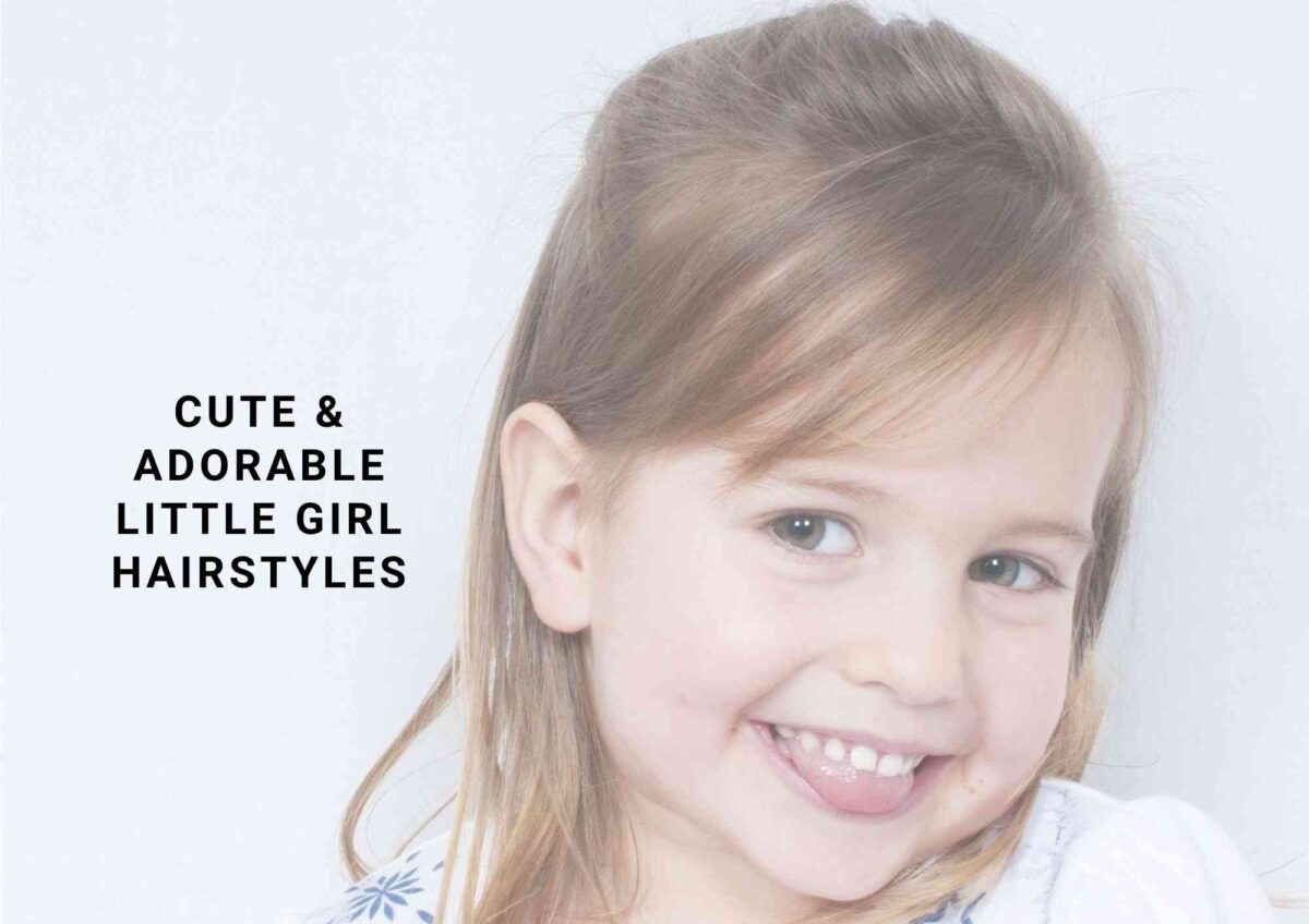 14 Cute And Adorable Little Girl Hairstyles 2021