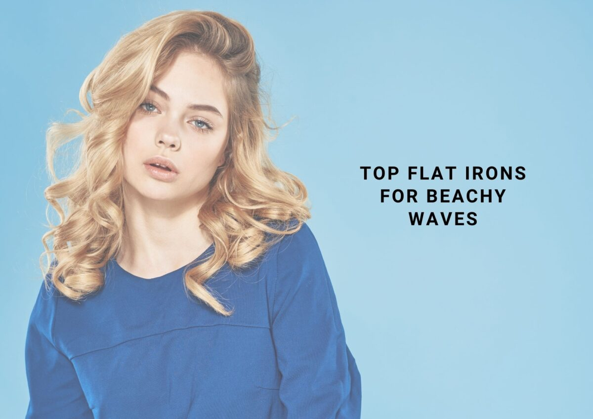 5 Best Flat Iron For Beach Waves In 2021