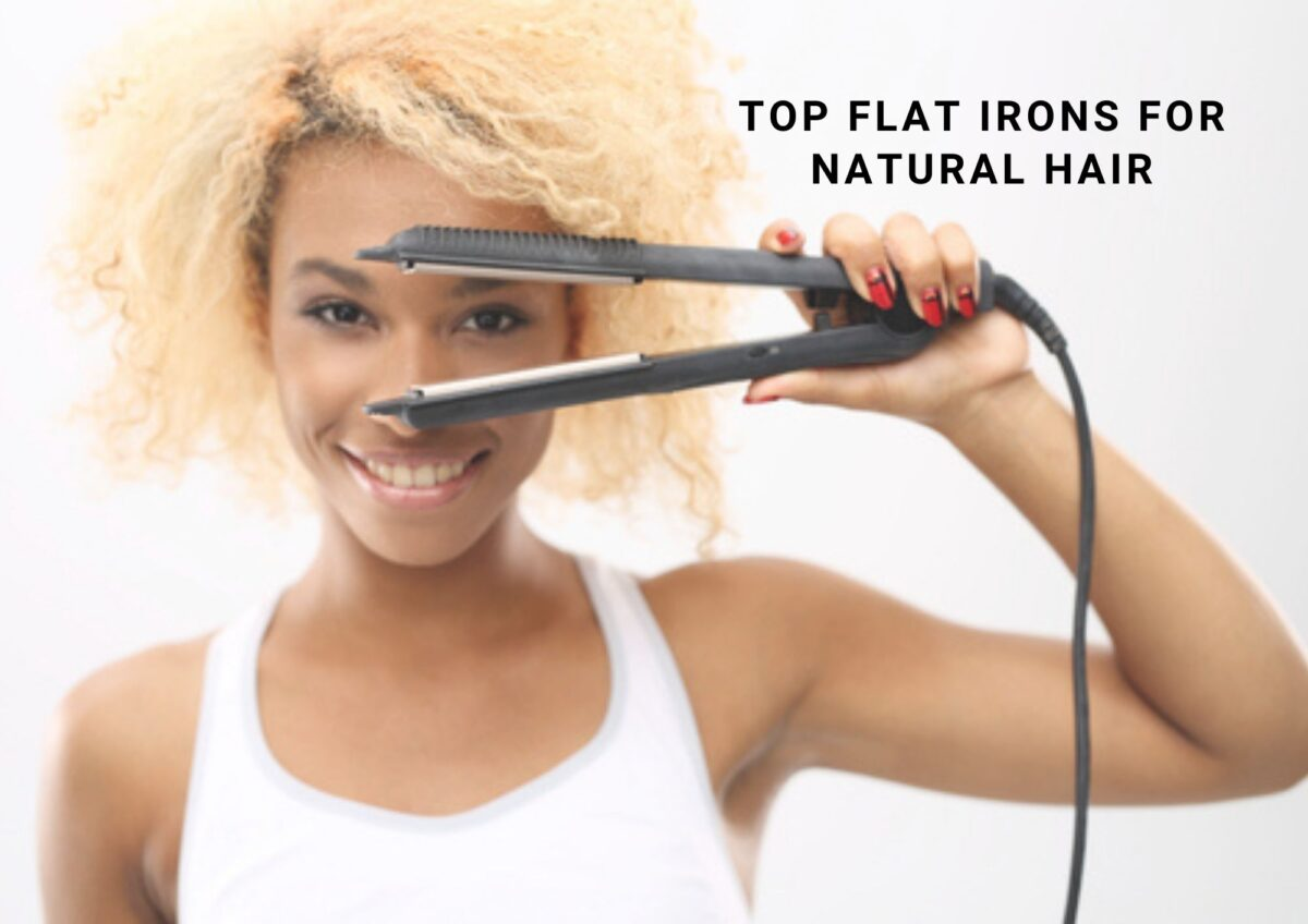 8 Best Flat Iron For Natural Hair 2021
