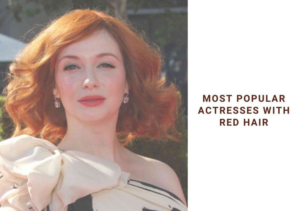 Actresses With Red Hair | 15 Iconic Red Heads Celebrities Of 2021