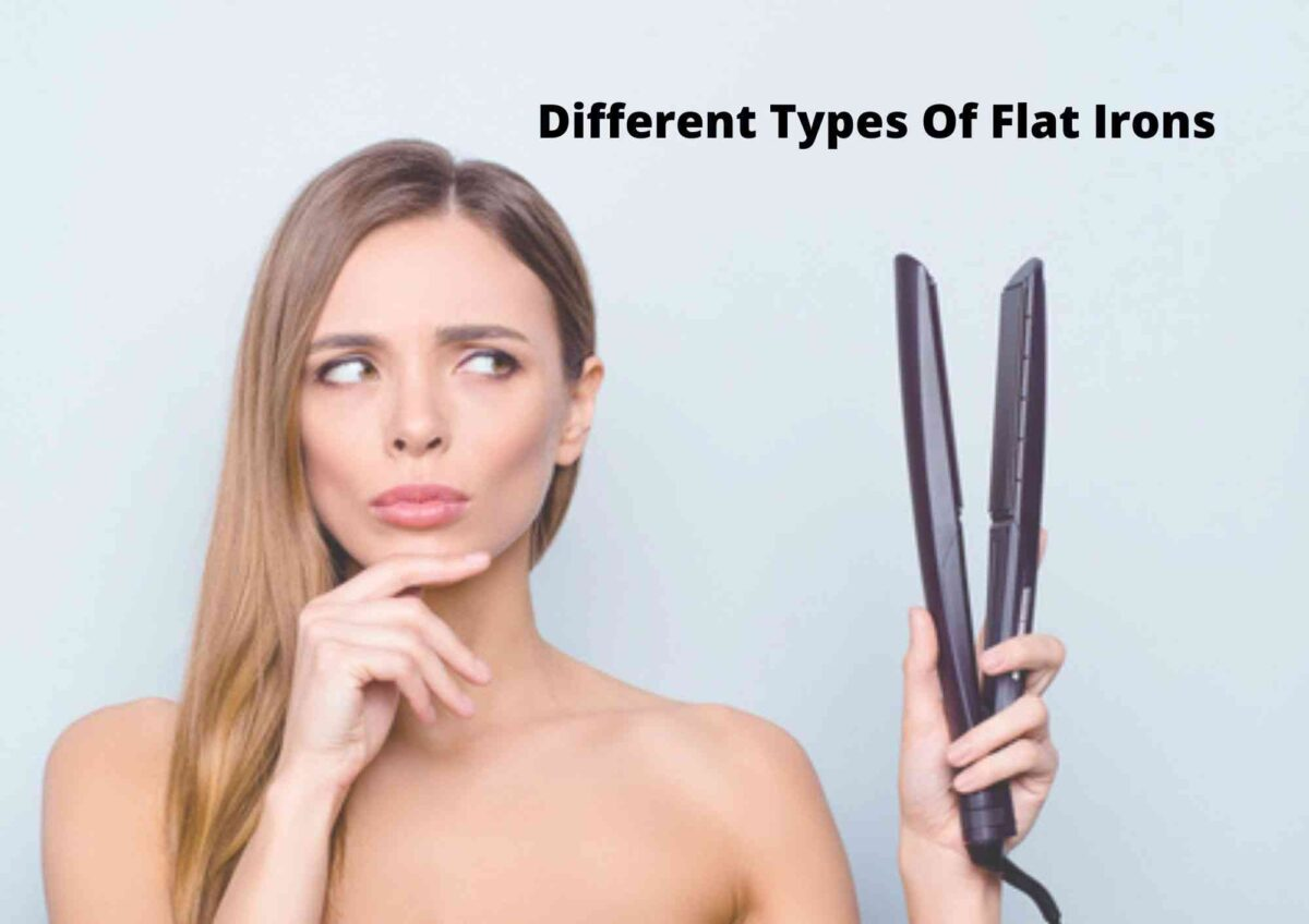 6 Different Types Of Flat Iron 2021   Hair Straighteners For Every Hair Type
