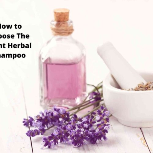 How to Choose The Right Herbal Shampoo